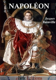 Napoléon ebook by Bainville Jacques