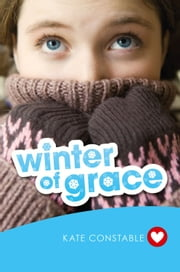 Winter of Grace ebook by Kate Constable