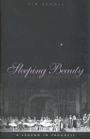 Sleeping Beauty, a Legend in Progress ebook by Kobo.Web.Store.Products.Fields.ContributorFieldViewModel
