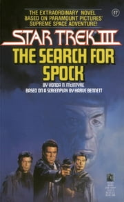 Star Trek III: The Search for Spock Movie Tie-in Novelization ebook by Vonda N. McIntyre