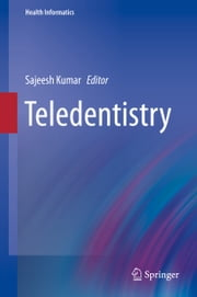 Teledentistry ebook by Sajeesh Kumar