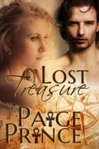 Lost Treasure ebook by Paige Prince