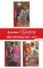 Harlequin Desire May 2016 - Box Set 1 of 2 - Twins for the Texan\The CEO's Little Surprise\From Friend to Fake Fiancé ebook by Charlene Sands, Kat Cantrell, Jules Bennett