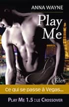Play Me - Emma & Bryan eBook by Anna Wayne