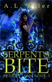 Serpent's Bite - Redemption, #3 ebook by A.L. Tyler