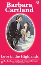 02 Love in the Highlands ebook by Barbara Cartland