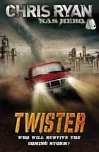Twister - Code Red ebook by Chris Ryan