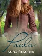 Paula ebook by Anna Ölander