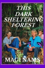 This Dark Sheltering Forest ebook by Magi Nams