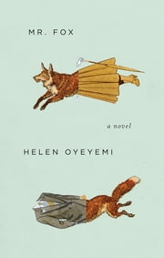 Mr. Fox ebook by Helen Oyeyemi
