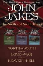 The North and South Trilogy ebook by John Jakes
