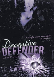 Deceptive Defender ebook by Sue Darnell