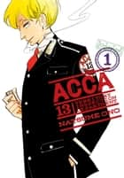 ACCA 13-Territory Inspection Department, Vol. 1 ebook by Natsume Ono