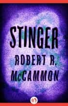 Stinger ebook by Robert R. McCammon