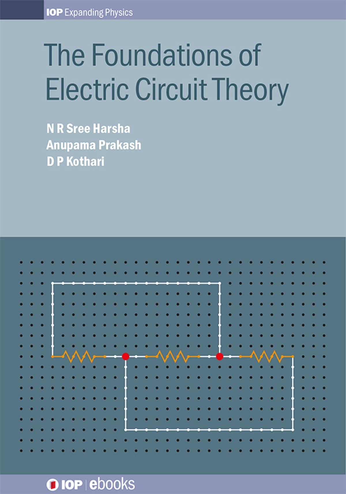 The Foundations of Electric Circuit Theory eBook by N R Sree Harsha ...