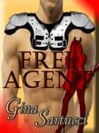 Free Agent ebook by Gina Sartucci