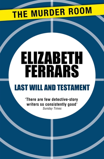 Last Will and Testament ebook by Elizabeth Ferrars