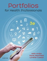 Portfolios for Health Professionals ebook by Kate Andre, Marie Heartfield