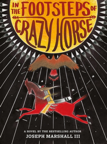 In the Footsteps of Crazy Horse ebook by Joseph Marshall