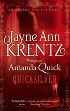 Quicksilver - Number 11 in series ebook by Amanda Quick