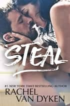 Steal ebook by Rachel Van Dyken