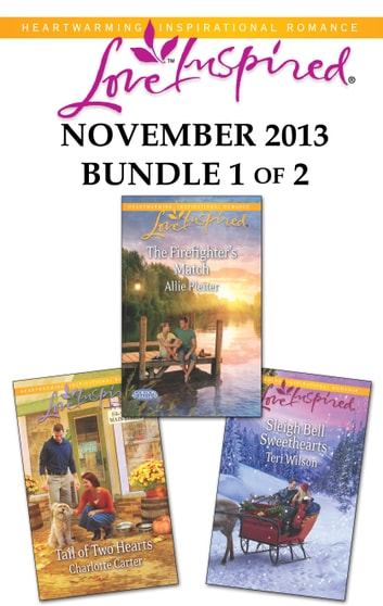 Love Inspired November 2013 - Bundle 1 of 2 - An Anthology eBook by Charlotte Carter,Allie Pleiter,Teri Wilson