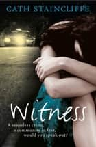 Witness eBook by Cath Staincliffe