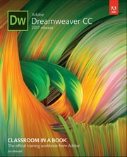 Adobe Dreamweaver CC Classroom in a Book (2017 release) ebook by Jim Maivald