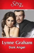Dark Angel ebook by Lynne Graham