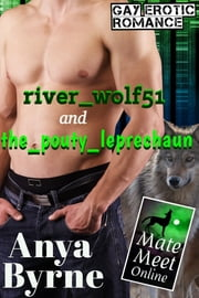 River_wolf51 and The_pouty_leprechaun ebook by Anya Byrne