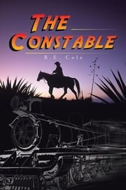 The Constable ebook by R.E. Cole