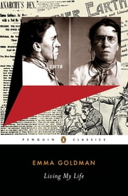 Living My Life ebook by Emma Goldman,Miriam Brody