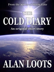 The Cold Diary ebook by Alan Loots