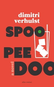 Spoo Pee Doo ebook by Dimitri Verhulst