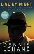 Live by Night ebook by