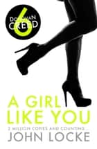 A Girl Like You ebook by