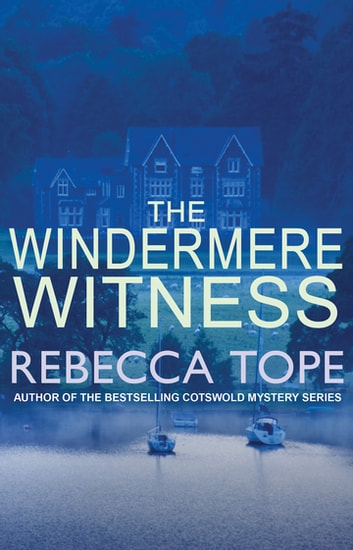The Windermere Witness ebook by Rebecca Tope