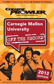 Carnegie Mellon University 2012 ebook by Lauren Hirata