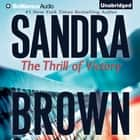 Thrill of Victory, The livre audio by Sandra Brown
