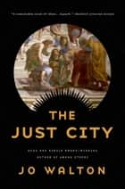 The Just City ebook by Jo Walton