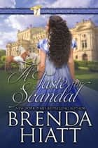 A Taste for Scandal ebook by Brenda Hiatt