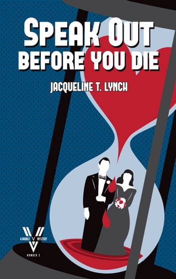 Speak Out Before You Die ebook by Jacqueline T. Lynch