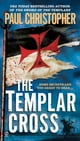 The Templar Cross ebook by Paul Christopher