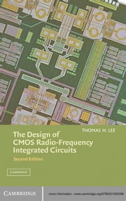 The Design of CMOS Radio-Frequency Integrated Circuits ebook by Thomas H. Lee