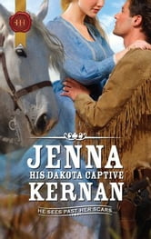 His Dakota Captive ebook by Jenna Kernan