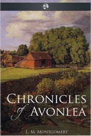Chronicles of Avonlea ebook by L.M. Montgomery