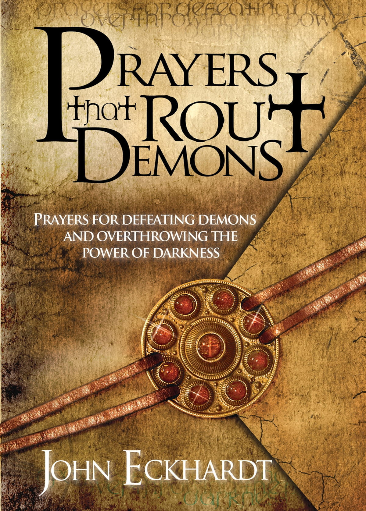 prayers that rout demons ebook by john eckhardt - 9781599793610