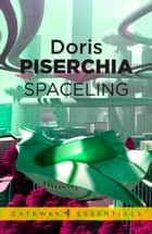 Spaceling ebook by Doris Piserchia