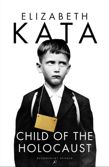 Child of the Holocaust ebook by Elizabeth Kata