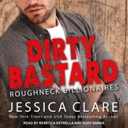 Dirty Bastard audiobook by Jessica Clare